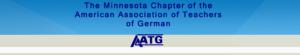 The Minnesota American Association of Teachers of German